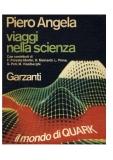 Viaggi nella scienza Il mondo di Quark
