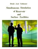 Simultaneous Simu1atio:n of Reservoir and Surface Facilities