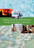 Building Community Disaster Resilience Through Private–Public Collaboration