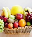 Lựa chọn hoa quả phù hợp theo thể trạng