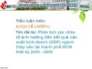 Tên đề tài: Phân tích các nhân tố ảnh hưởng đến kết quả sản xuất kinh doanh (GDP) ngành thủy sản tại thành phố HCM thời kỳ 2000 - 2009