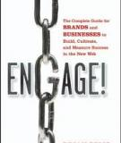 ENGAGE! The Complete Guide for BRANDS and BUSINESSES to Build, Cultivate, and Measure Success in the New Web