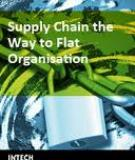 Supply Chain,The Way to Flat Organisation