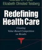 Redefining Competition In Health Care