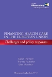 Financing health care in the European Union - Challenges and policy responses