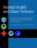 Mental Health and Mass Violence - Evidence-Based Early Psychological Intervention for Victims/Survivors of Mass Violence