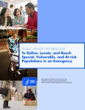 PUBLIC HEALTH WORKBOOK - To Define, Locate, and Reach   Special, Vulnerable, and At-risk  Populations in an Emergency