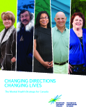 CHANGING DIRECTIONS CHANGING LIVES - The Mental Health Strategy for Canada