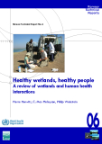 Healthy wetlands, healthy people A review of wetlands and human health interactions