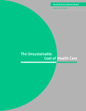 The Unsustainable Cost of Health Care