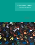 Indigenous Children's Health Report: Health Assessment In Action