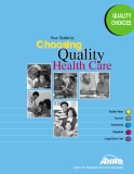 Your Guide to Quality Choosing Choosing Quality Health Care