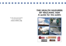 THE HEALTH HAZARDS OF VOLCANIC ASH - A guide for the public