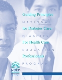 Guiding Principles National For Diabetes Care: Diabetes For Health Care Education Professionals