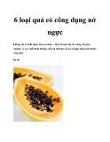 6 loại quả có công dụng nở ngực