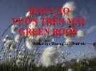 BÁO CÁO VƯỜN TRÊN MÁI GREEN ROOF