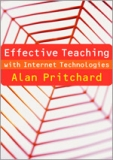 Effective Teaching with Internet Technologies.