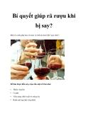 Bí quyết giúp rã rượu khi bị say?