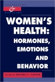 Women's Health Hormones, Emotions and Behavior