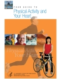 YOUR GUIDE TO Physical Activity and  Your Heart