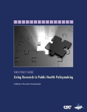 State Policy Guide: Using Research in Public Health Policymaking