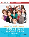 SUMMARY REPORT ON THE FINDINGS OF THE ORAL HEALTH COMPONENT OF THE 2007–2009 CANADIAN HEALTH MEASURES SURVEY CANADIAN HEALTH MEASURES SURVEY