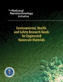 Enviromental, Health, and Safety Research Needs For Engineered Nanoscale Materials