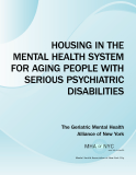 HOUSING IN THE MENTAL HEALTH SYSTEM FOR AGING PEOPLE WITH SERIOUS PSYCHIATRIC DISABILITIES