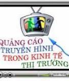 Quảng cáo truyền hình: Giải quyết một mâu thuẫn