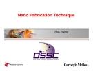 Nano Fabrication Technique