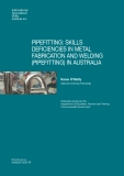 PIPEFITTING: SKILLS  DEFICIENCIES IN METAL  FABRICATION AND WELDING (PIPEFITTING) IN AUSTRALIA