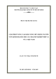 LUẬN VĂN THẠC SĨ KINH TẾ: GIẢI PHÁP NÂNG CAO KHẢ NĂNG HUY ĐỘNG NGUỒN VỐN KINH DOANH CHO CÁC DOANH NGHIỆP NHỎ VÀ VỪA VIỆT NAM