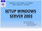SETUP WINDOWs  SERVER 2003