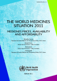 THE WORLD MEDICINES  SITUATION 2011: MEDICINES PRICES, AVAILABILITY  AND AFFORDABILITY