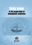 Safety issues in the preparation of  homeopathic medicines