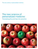 The new science of personalized medicine:  Translating the promise into practice