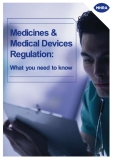 Medicines & Medical Devices Regulation: What you need to know