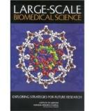 Large-Scale Biomedical Science: Exploring Strategies for Future Research