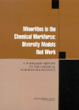 Minorities in the Chemical Workforce: Diversity Models that Work