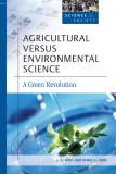 Agricultural versus Environmental Science