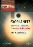 Exoplanets Detection, Formation, Properties, Habitability