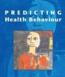 PREDICTING HEALTH BEHAVIOUR: RESEARCH AND PRACTICE WITH SOCIAL COGNITION MODELS Second edition