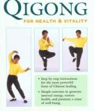 Qigong For Health And Vitality