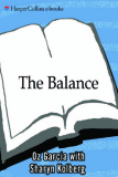 THE BALANCE: Your Personal Prescription for Super Metabolism Renewed Vitality Maximum Health Instant Rejuvination