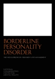 BORDERLINE PERSONALITY DISORDER: TREATMENT AND MANAGEMENT