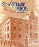 Historical Sketch Of The Eclectic Med-ical Institite, Cincinnati, Known Now Us The Eclectic Medical College