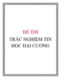 ĐỀ THI TRẮC NGHIỆM TIN HỌC VĂN PHÒNG