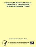 Laboratory Medicine Best Practices:  Developing an Evidence-Based Review and Evaluation Process