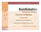 Genomics & MedicineDoug Brutlag Department of Biochemistry & BioMedical Informatics