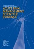Acute Pain Management: Scientific Evidence